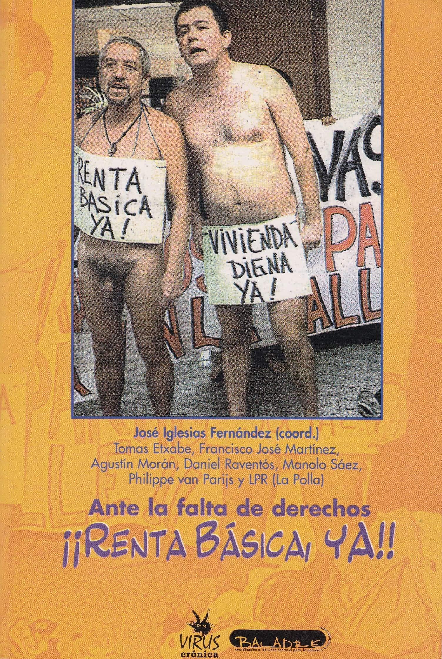 2000 Ante la falta de derechos ¡Renta Básica Ya! 2