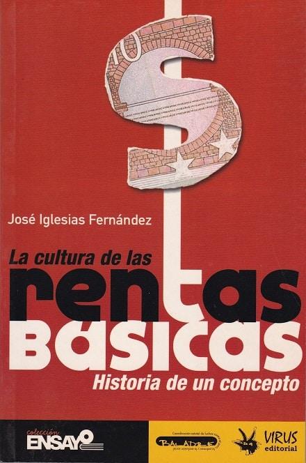 2004 Junio. La cultura de las rentas básicas. Historia de un concepto insert